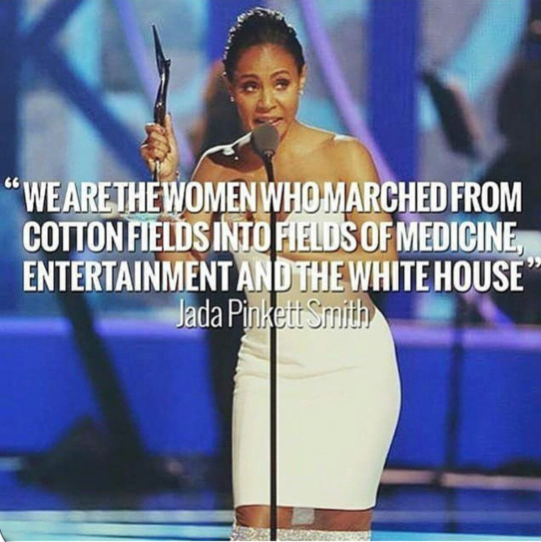 quote from one the nights honorees, Actres Jada Pinkett-Smith