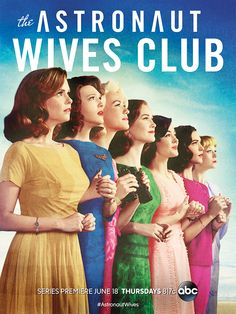 Astronauts Wives Club Poster